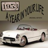 A Year In Your Life 1953 A Year In Your Life 1953