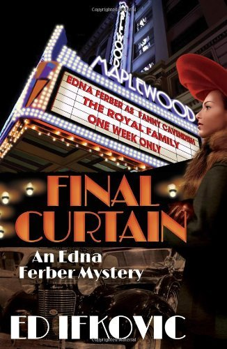 Ed Ifkovic Final Curtain