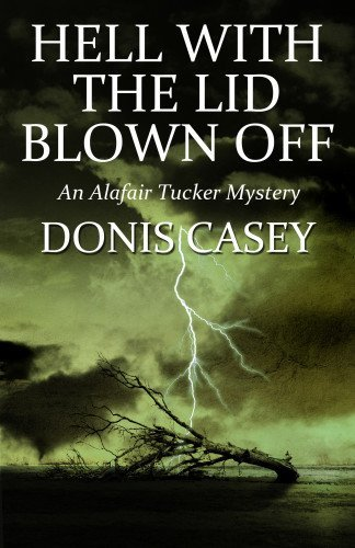donis-casey-hell-with-the-lid-blown-off