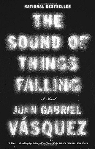 juan-gabriel-vasquez-the-sound-of-things-falling