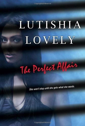Lutishia Lovely The Perfect Affair