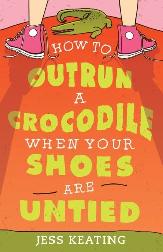 jess-keating-how-to-outrun-a-crocodile-when-your-shoes-are-unti