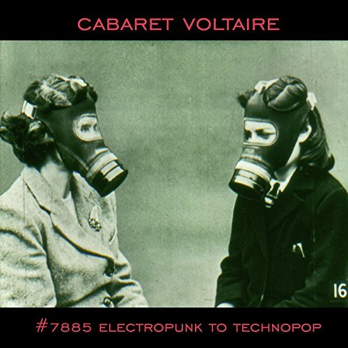 Cabaret Voltaire No. 7885 (electropunk To Techn Import Gbr