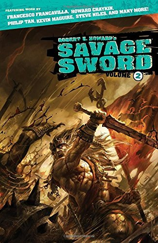 Various Robert E. Howard's Savage Sword Volume 2