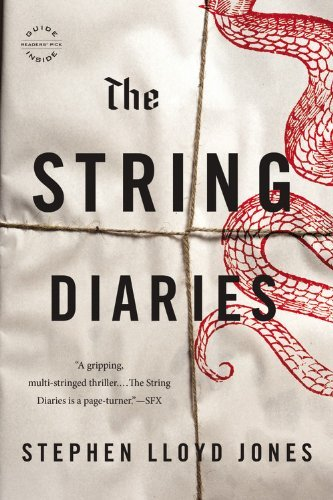 Stephen Lloyd Jones The String Diaries