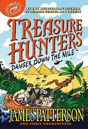 James Patterson Treasure Hunters Danger Down The Nile