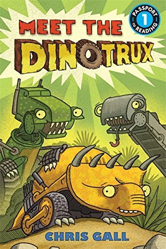 Chris Gall Meet The Dinotrux