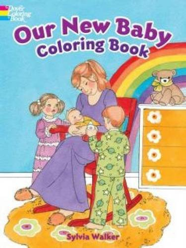 Sylvia Walker Our New Baby Coloring Book