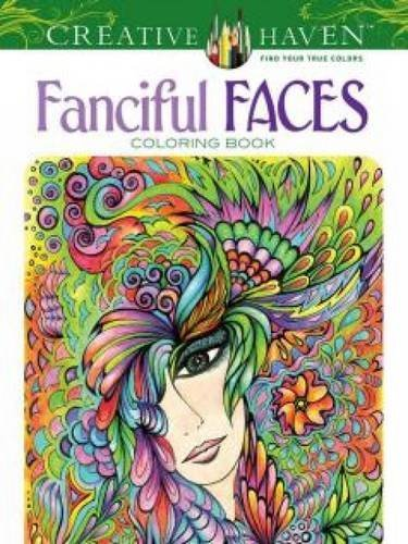 Miryam Adatto Creative Haven Fanciful Faces Coloring Book First Edition