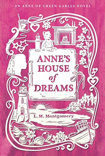 L. M. Montgomery Anne's House Of Dreams