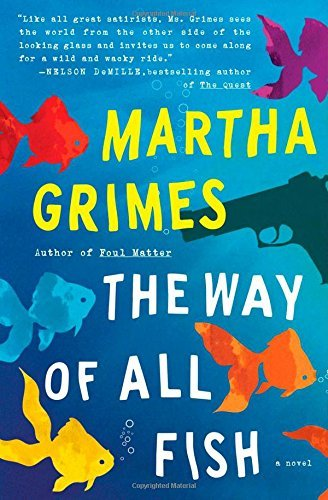 Martha Grimes The Way Of All Fish