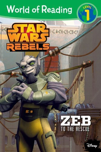Disney Book Group World Of Reading Star Wars Rebels Zeb To The Rescue Level 1