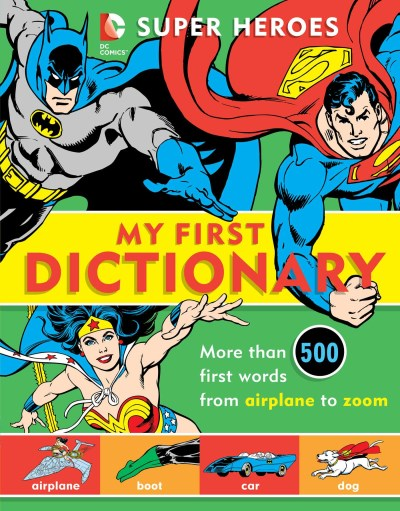 Michael Robin Super Heroes My First Dictionary