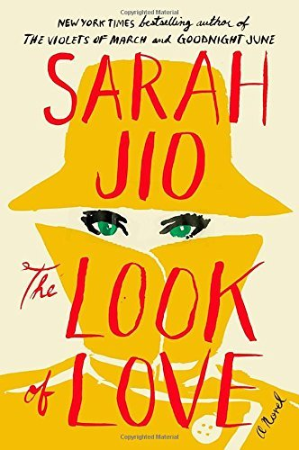 Sarah Jio The Look Of Love
