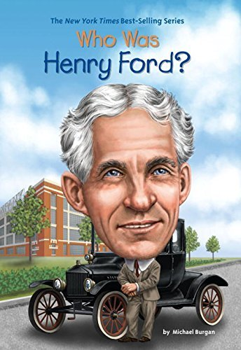 Michael Burgan Who Was Henry Ford?
