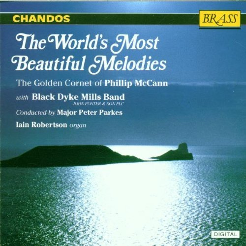 worlds-most-beautiful-melodie-music-for-cornet-mccannphillip-pno-parkes-black-dyke-mills-band