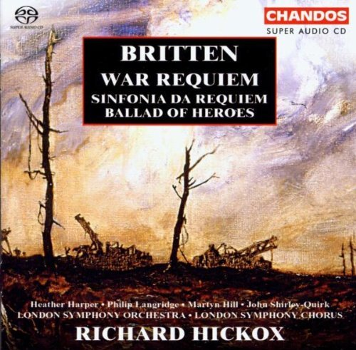 B. Britten War Requiem Sinf Da Requiem Ba Sacd Hybrid 6 Ch Various Hickox London So