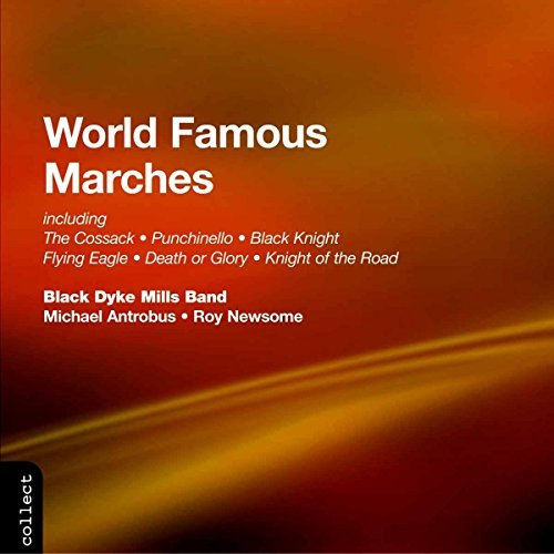 world-famous-marches-world-famous-marches-black-dyke-mills-band