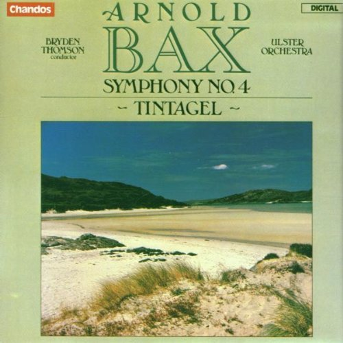 A. Bax Sym 4 Tintagel Thomson Ulster Orch