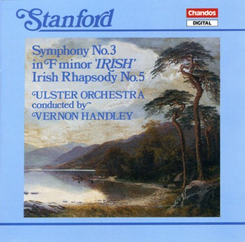 C.V. Stanford Sym 3 Irish Rhaps No 5 Handley Ulster Orch