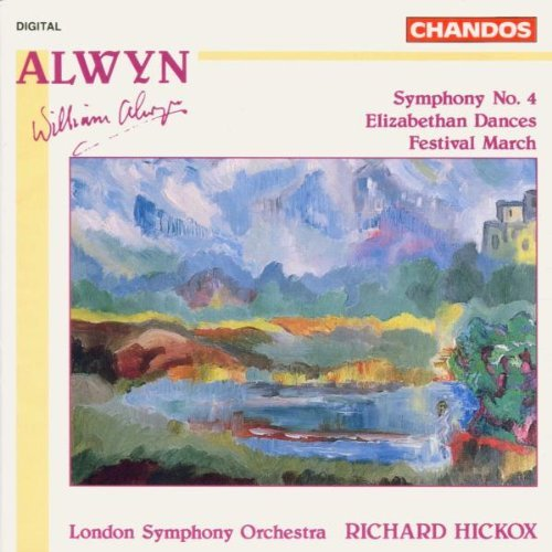 W. Alwyn Sym 4 Elizabethan Ste Fest Hickox London So