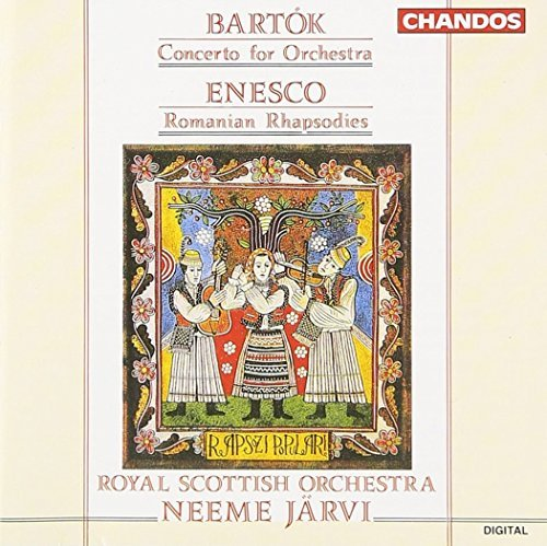 Bartok Enesco Concerto For Orchestra Romani Jarvi Royal Scottish Natl Orch