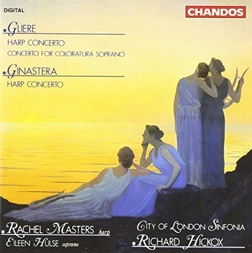 Gliere Ginastera Coloratura Soprano Concerto H Masters (hp) Hulse (sop) Hickox City Of London Sinf