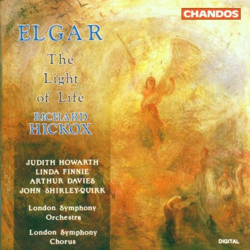 E. Elgar Light Of Life Howarth Finnie Shirley Quirk & Hickox London So & Chorus