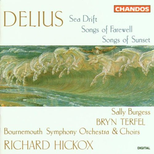 F. Delius Sea Drift Songs Of Farewell & Burgess (mez) Terfel (bar) Hickox Bournemouth So