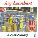 Leonhart Jay Life Out On The Road