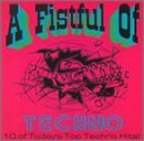 Fistful Of Techno Fistful Of Techno English Muffin Northern Lights Scarface Speed Freak T.N.T.