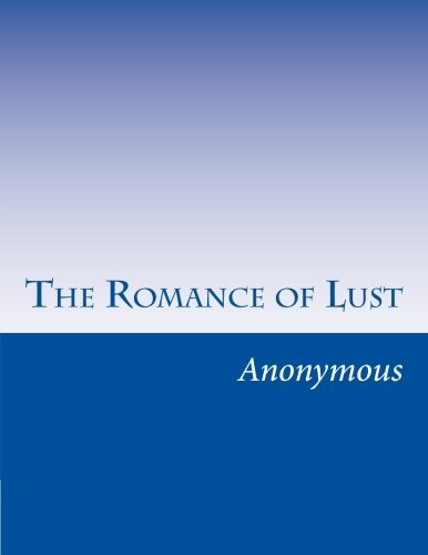Anonymous The Romance Of Lust