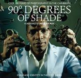 Soul Jazz Records Presents 90 Degrees Of Shade