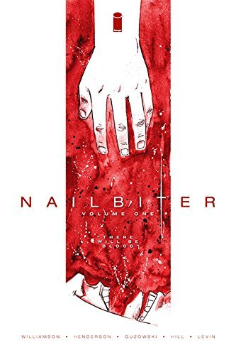 Joshua Williamson Nailbiter Volume One There Will Be Blood