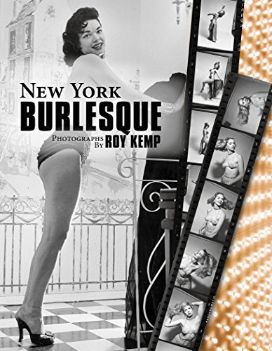 Roy Kemp New York Burlesque Photographs By Roy Kemp