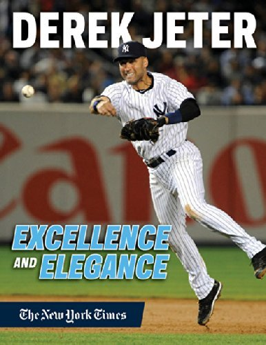New York Times Derek Jeter Excellence And Elegance