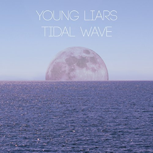 Young Liars Tidal Wave