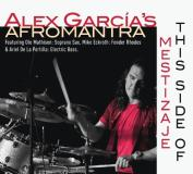 Alex Garcia's Afromantra This Side Of Mestizaje
