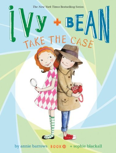 barrows-annie-blackall-sophie-ilt-ivy-bean-take-the-case-reprint