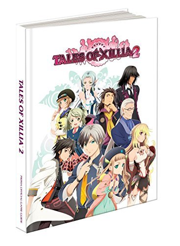 Howard Grossman Tales Of Xillia 2 Prima Official Game Guide