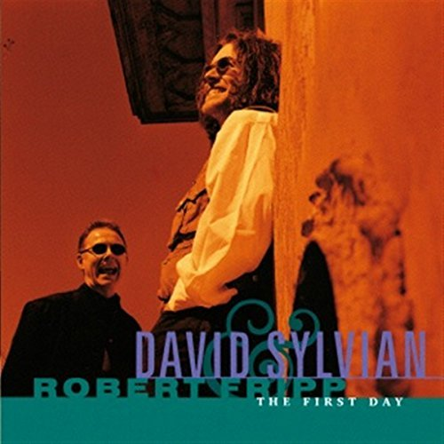 Sylvian David Fripp Robert First Day