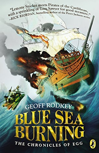 Geoff Rodkey Blue Sea Burning