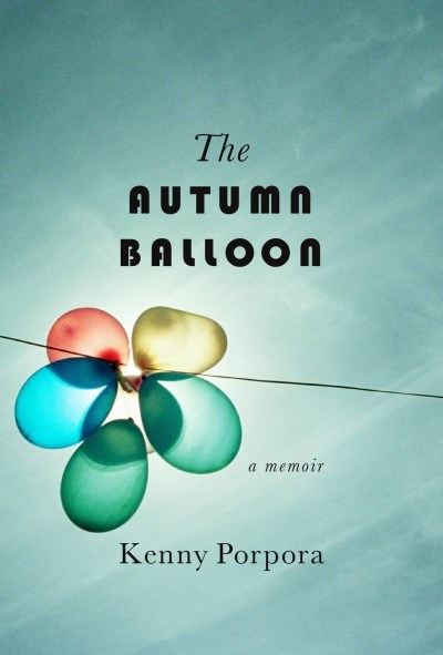 Kenny Porpora The Autumn Balloon