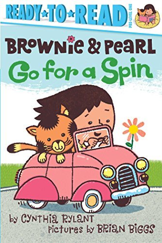 Cynthia Rylant Brownie & Pearl Go For A Spin
