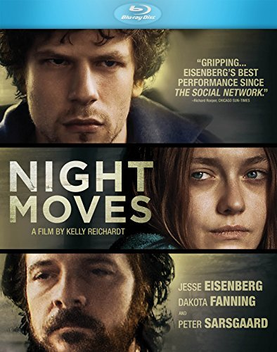Night Moves Eisenberg Fanning Sarsgaard Blu Ray R