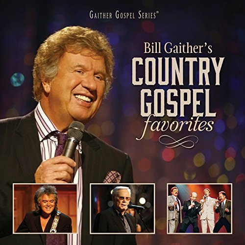 Bill & Glori Gaither Country Gospel Favor