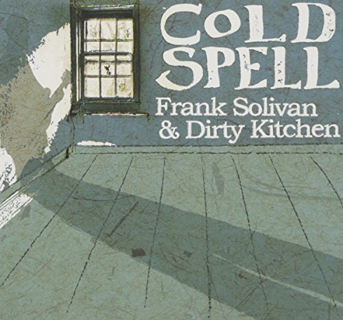 Frank & Dirty Kitchen Solivan Cold Spell