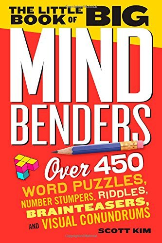 Scott Kim The Little Book Of Big Mind Benders Over 450 Word Puzzles Number Stumpers Riddles