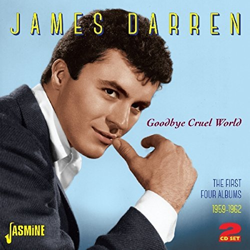 James Darren Goodbye Cruel World 1959 62 Import Gbr 2 CD