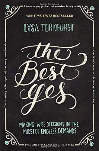 lysa-terkeurst-the-best-yes-making-wise-decisions-in-the-midst-of-endless-dem